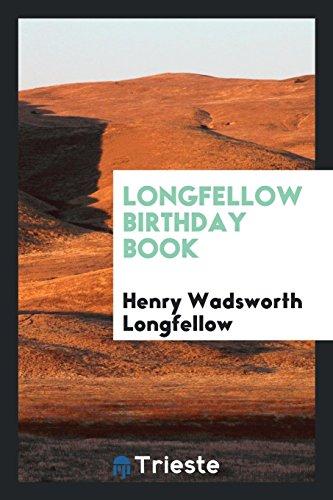 Longfellow Birthday Book: Henry Wadsworth Longfellow
