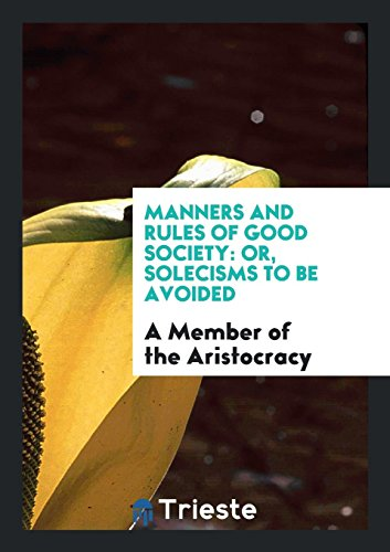 9780649642403: Manners and Rules of Good Society: Or, Solecisms to Be Avoided