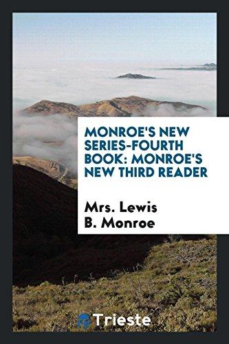 Monroe s New Series-Fourth Book: Monroe s: Mrs Lewis B