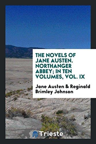 The Novels of Jane Austen. Northanger Abbey;: Austen, Jane/ Johnson,