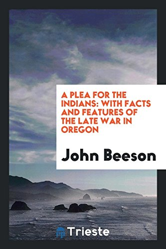 A Plea for the Indians: John Beeson