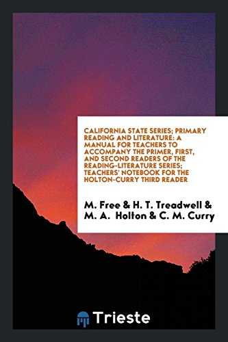 California State Series; Primary Reading and Literature: M Free