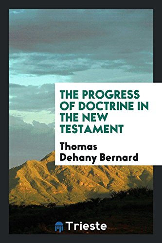 9780649682041: The Progress of Doctrine in the New Testament