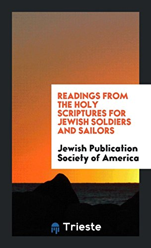 Readings from the Holy Scriptures for Jewish: Society of America,Jewish