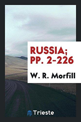 Russia; Pp. 2-226 (Paperback): W R Morfill