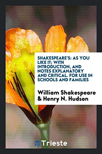 Shakespeare s: As You Like It; With: William Shakespeare, Henry