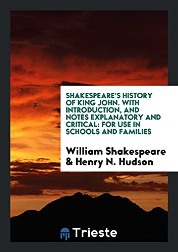 Shakespeare s History of King John. with: William Shakespeare, Henry