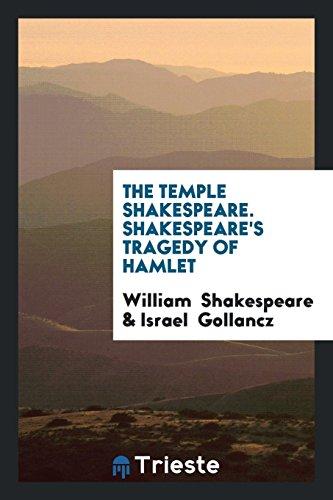 The Temple Shakespeare. Shakespeare's Tragedy of Hamlet: William Shakespeare; Israel