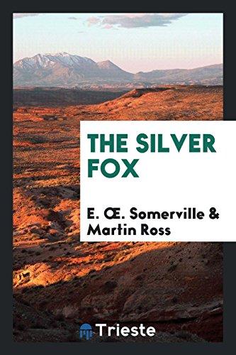 9780649704910: The Silver Fox