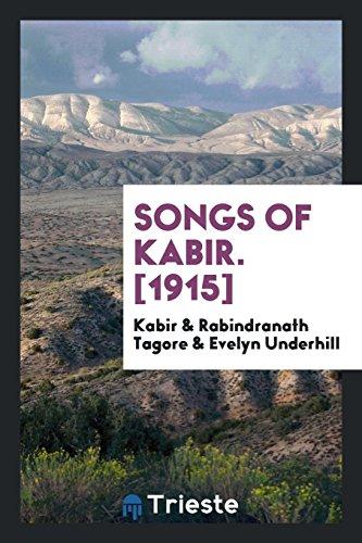 Songs of Kabir. [1915]: Kabir/ Tagore, Rabindranath/