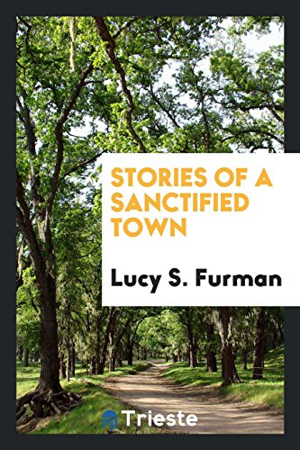 9780649712618: Stories of a Sanctified Town