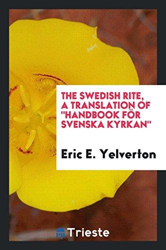 9780649716760: The Swedish Rite, a Translation of