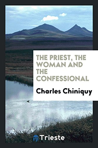 9780649720149: The Priest, the Woman and the Confessional