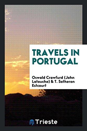 Travels in Portugal: Crawfurd (John Latouche),