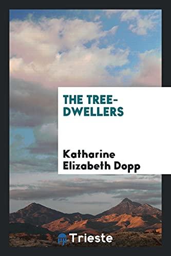 9780649724895: The Tree-Dwellers
