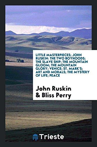 Little Masterpieces; John Ruskin: John Ruskin