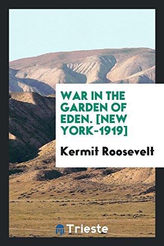 9780649731121: War in the Garden of Eden. [New York-1919]
