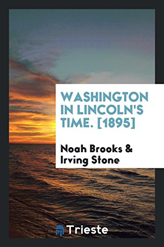 9780649731367: Washington in Lincoln's Time. [1895]