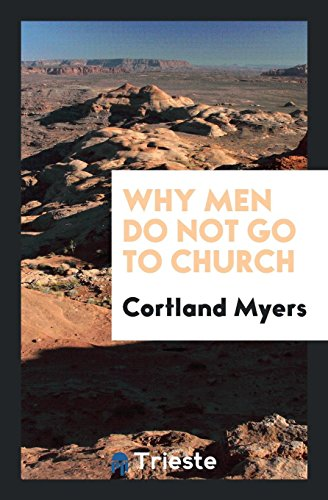 9780649733606: Why Men Do Not Go to Church