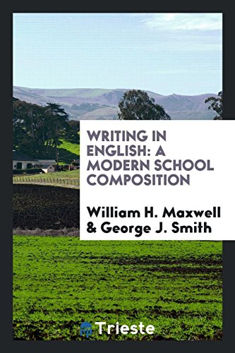 9780649737284: Writing in English: A Modern School Composition