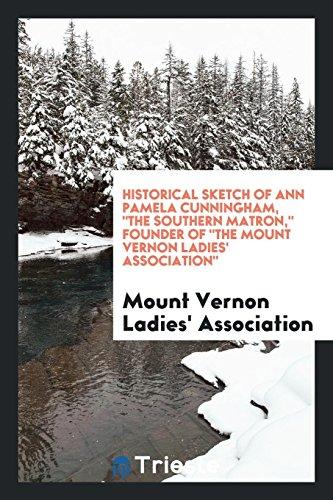 9780649754328: Historical Sketch of Ann Pamela Cunningham,