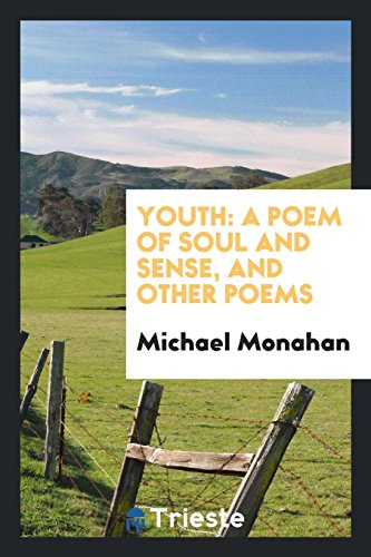 9780649762002: Youth: A Poem of Soul and Sense, and Other Poems