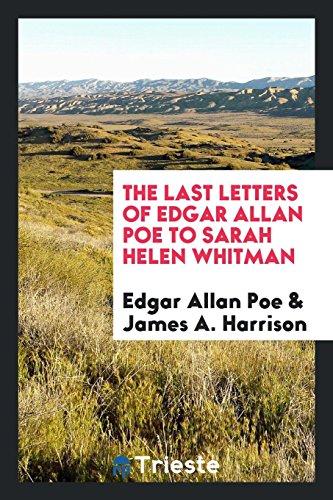 The last letters of Edgar Allan Poe: Edgar Allan Poe,