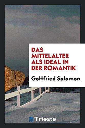 9780649767144: Das Mittelalter als Ideal in der Romantik (German Edition)