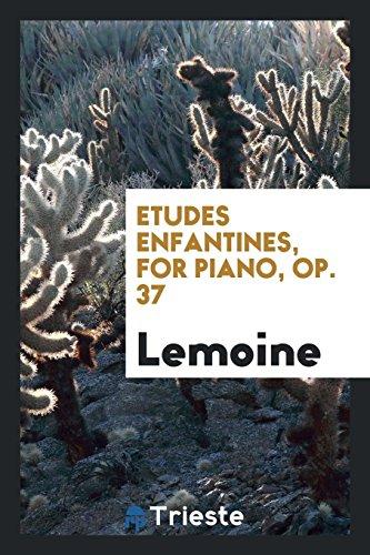 9780649772186: Etudes enfantines, for piano, op. 37