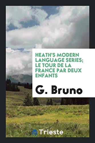 9780649773091: Heath's Modern Language Series; Le Tour de la France Par Deux Enfants