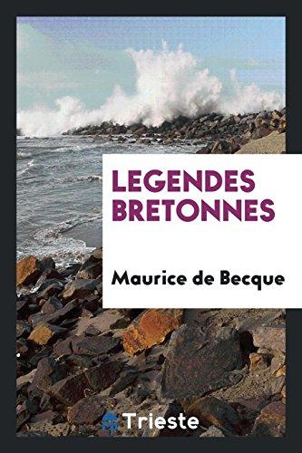 Legendes Bretonnes: Becque,Maurice de