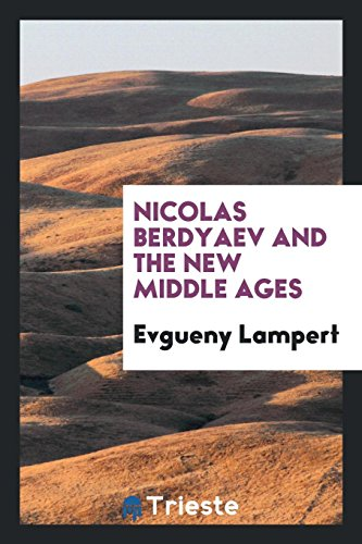 9780649776795: Nicolas Berdyaev and the new Middle Ages