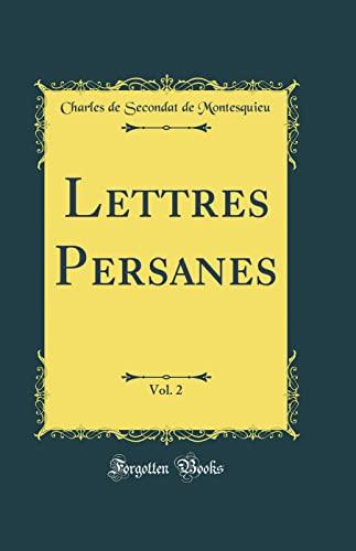 Lettres Persanes, Vol. 2 (Classic Reprint) (Hardback): Baron Charles de