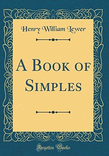 9780656431298: A Book of Simples (Classic Reprint)