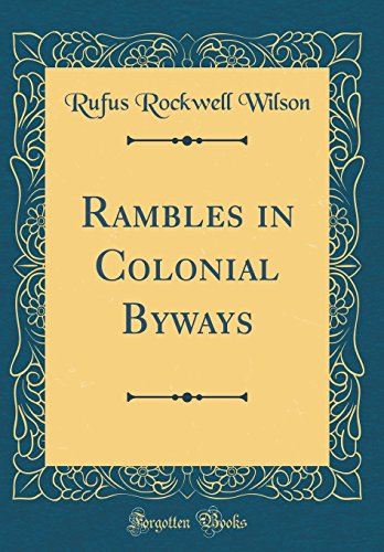 9780656640393: Rambles in Colonial Byways (Classic Reprint)