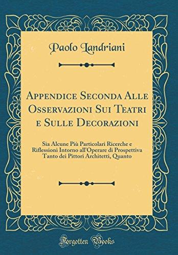 Appendice Seconda Alle Osservazioni Sui Teatri E: Paolo Landriani