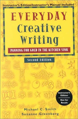 9780658000041: Everyday Creative Writing: Panning for Gold in the Kitchen Sink