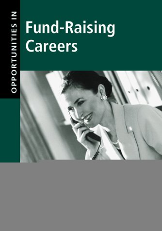 9780658000553: Fund-Raising Careers (Opportunities in ...)
