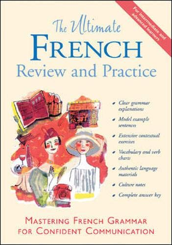 9780658000744: The Ultimate French Review and Practice: Mastering French Grammar for Confident Communication