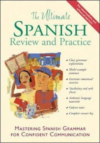9780658000751: The Ultimate Spanish Review and Practice: Mastering Spanish Grammar for Confident Communication (UItimate Review & Reference Series)