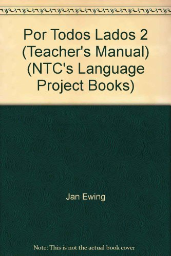 9780658000928: Por Todos Lados 2 (Teacher's Manual) (NTC's Language Project Books)