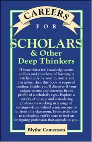 9780658001918: Careers for Scholars and Other Deep Thinkers (Vgm Careers for You Series)