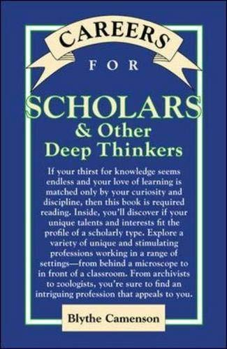 9780658001925: Careers for Scholars & Other Deep Thinkers