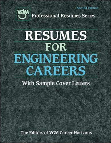 Resumes for Engineering Careers (0658002198) by Editors of VGM; The Editors of VGM Career Horizons