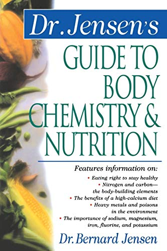 9780658002779: Dr. Jensen's Guide to Body Chemistry & Nutrition