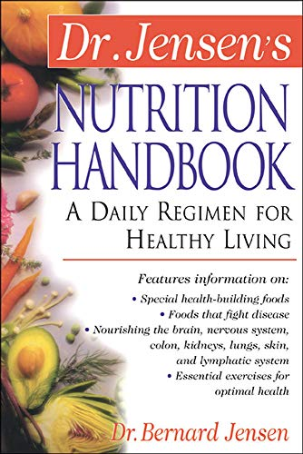 9780658002786: Dr. Jensen's Nutrition Handbook: A Daily Regimen for Healthy Living (The Dr. Bernard Jensen Library)