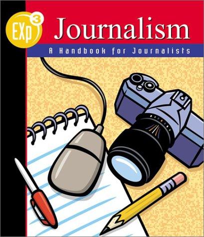 9780658002823: EXp3 Journalism : A Handbook for Journalists