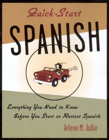 9780658002960: Quick-start Spanish: Everything You Need to Know Before You Start Spanish