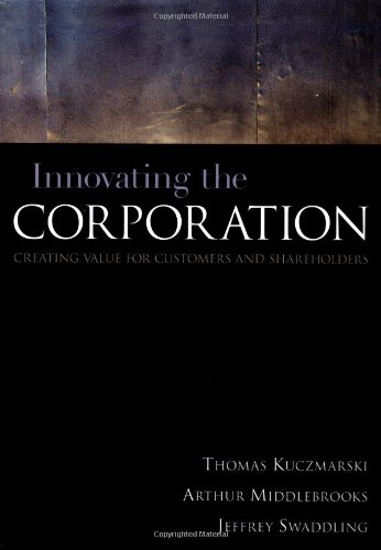9780658003042: Innovating the Corporation : Creating Value for Customers and Shareholders