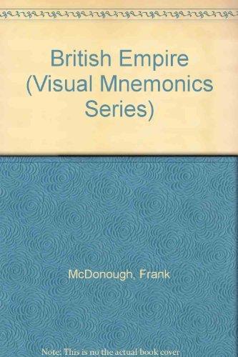 9780658003219: The British Empire, 1815-1914 (Visual Mnemonics Series)